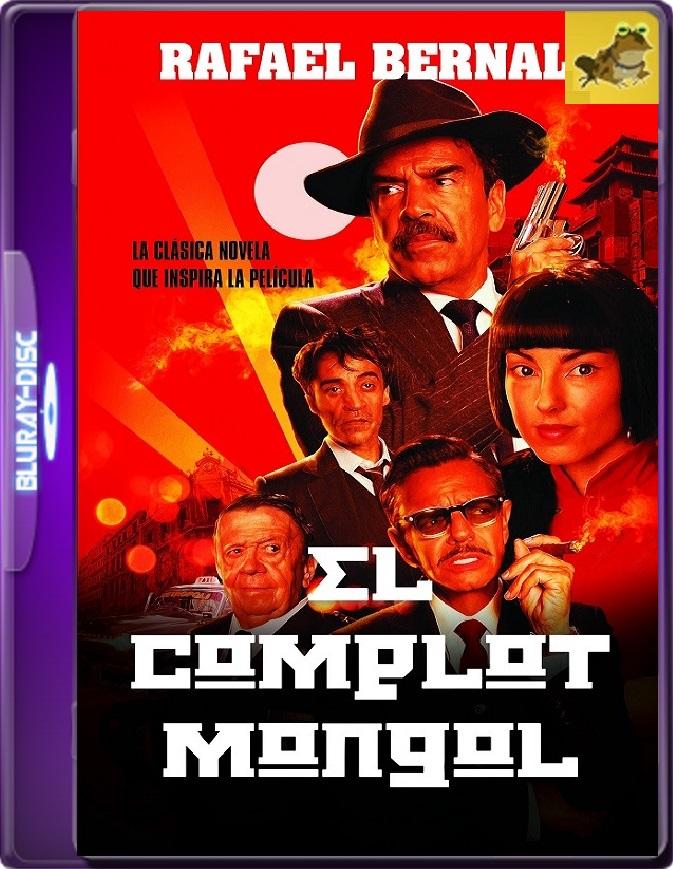 El Complot Mongol (2018) Brrip 1080p (60 FPS) Latino