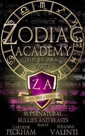 Zodiac Academy  The Big A S S  - Caroline Peckham