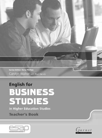 English for business studies in higher education Teacher ' s Book