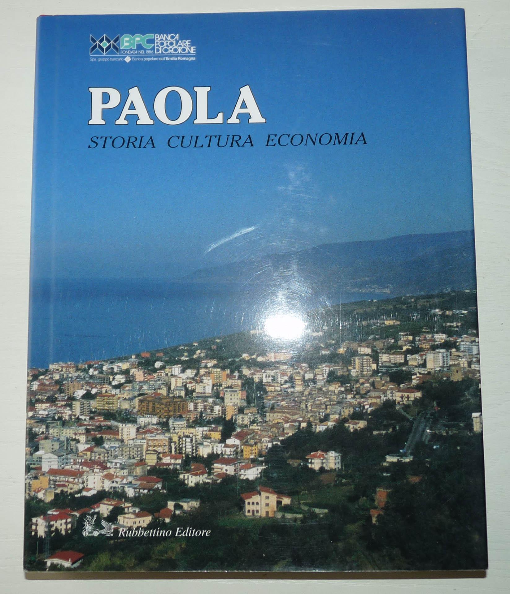 PAOLA. Storia, cultura, economia.