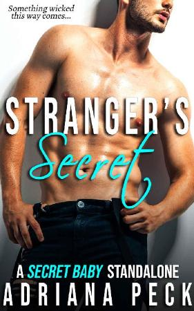 Strangers Secret  A Secret Bab - Adriana Peck