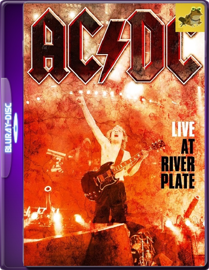 AC/DC: Live at River Plate (2011) Brrip 1080p (60 FPS) Inglés