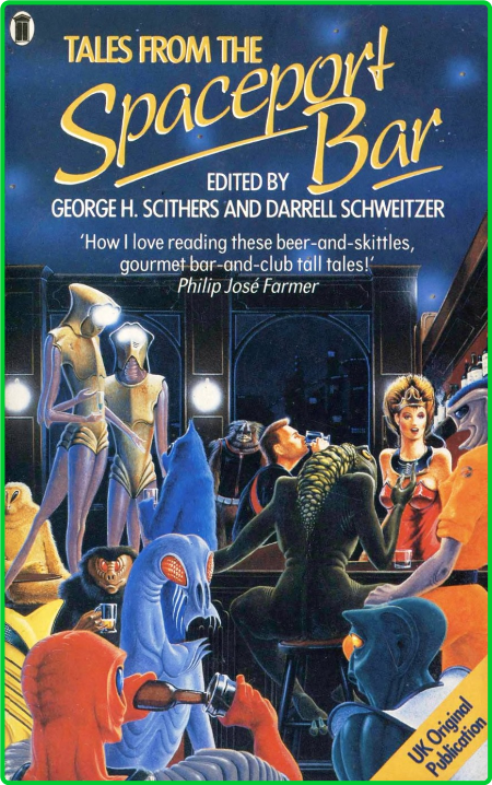 Tales from the Spaceport Bar (1988) by George H  Scithers and Darrell Schweitzer