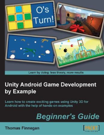 Finnegan - Unity Android Game Development by Example - 2013