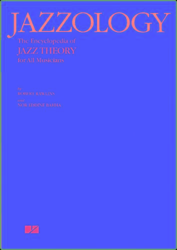 Jazzology - The Encyclopedia Of Jazz Theory For All Musicians
