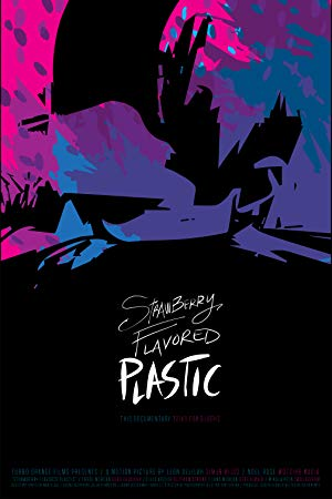 Strawberry Flavored Plastic 2019 720p WEB-DL X264 AC3-EVO