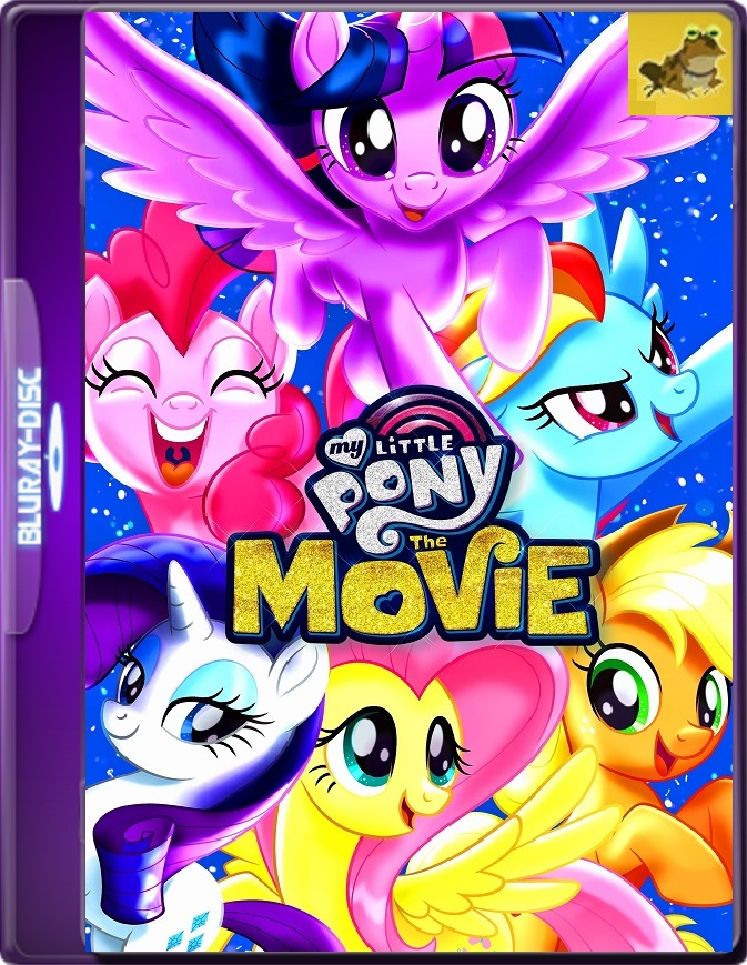 My Little Pony: La Película (2017) Brrip 1080p (60 FPS) Latino