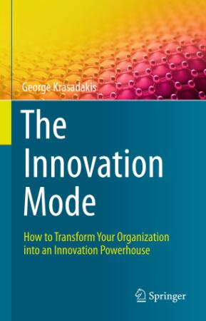 The Innovation Mode - How to Transform Your Organization int