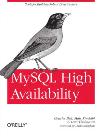 Mysql High Availability- Tools For Building Robust Data Centers