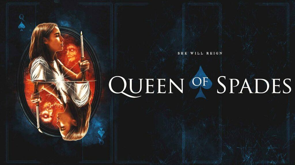 فيلم Queen of Spades 2021