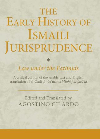 The Early History of Ismaili Jurisprudence Law Under the Fatimids