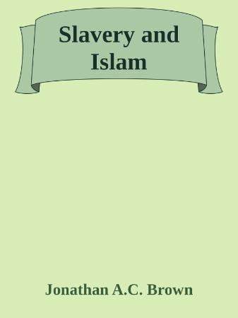 Slavery and Islam