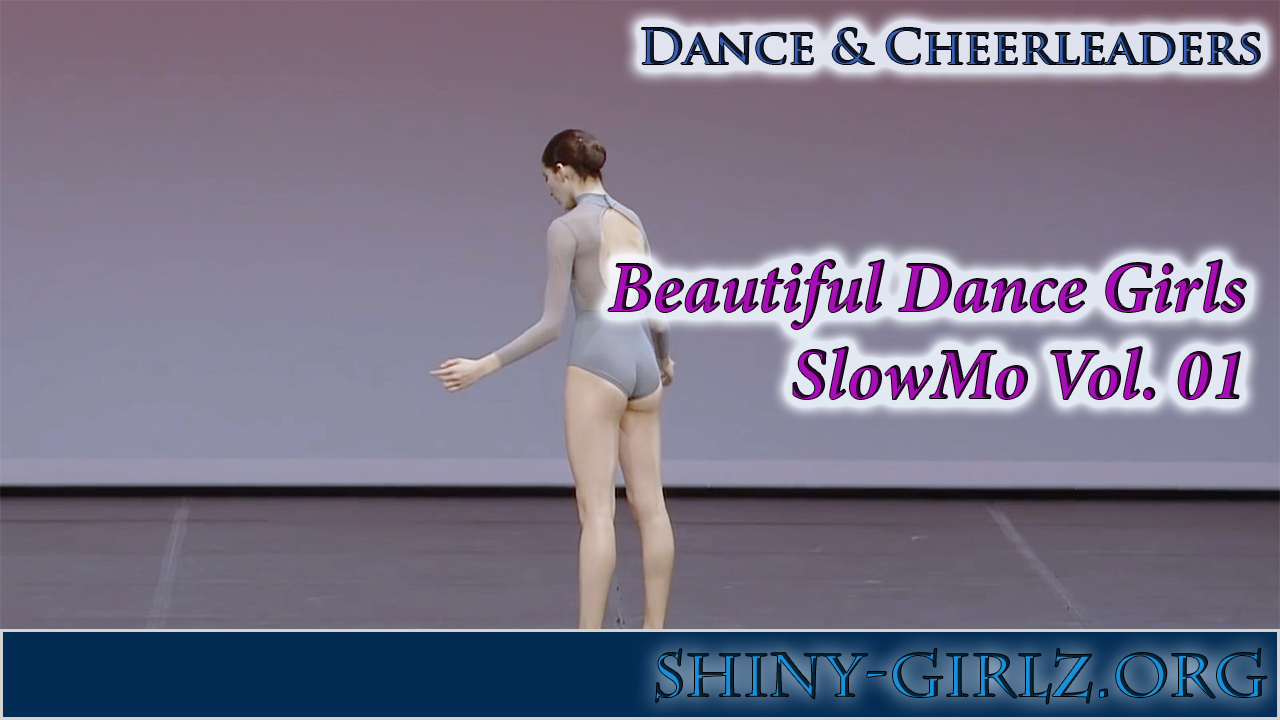 Beautiful Dance Girls – SlowMo Vol. 01