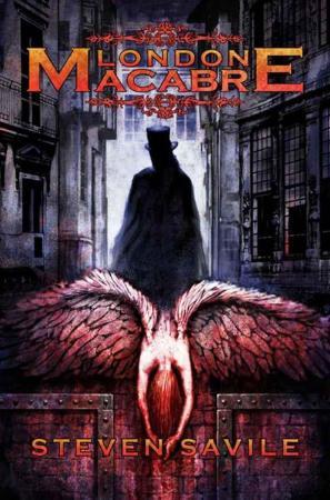 Steven Savile - London Macabre