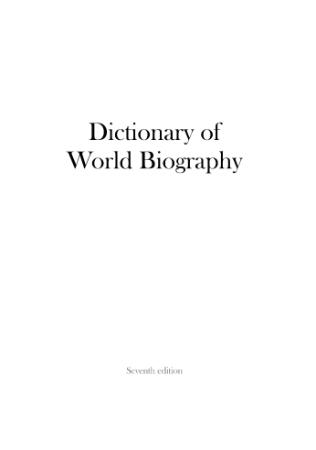 Dictionary Of World Biography, 7th Edition