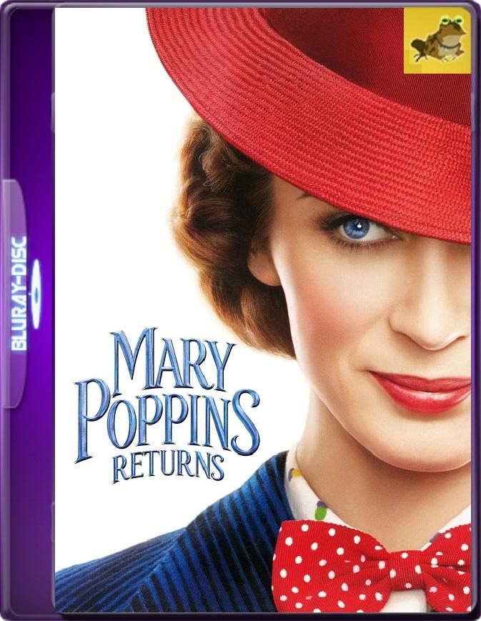 El Regreso De Mary Poppins (2018) Brrip 1080p (60 FPS) Latino / Inglés