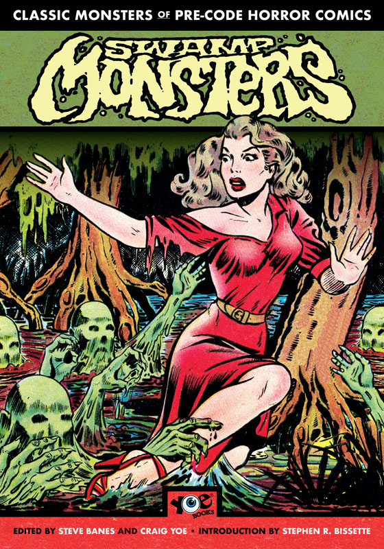 Classic Monsters of Pre-Code Horror Comics - Swamp Monsters (2019)