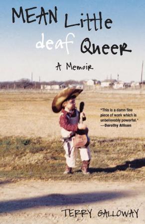 Mean Little Deaf Queer  A Memoir