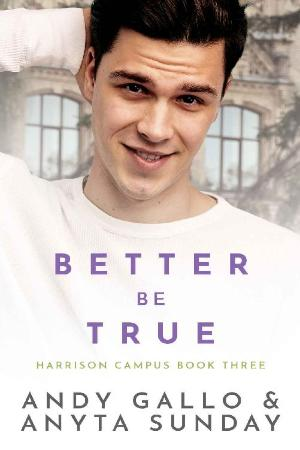 Better Be True  Harrison  pus - Andy Gallo