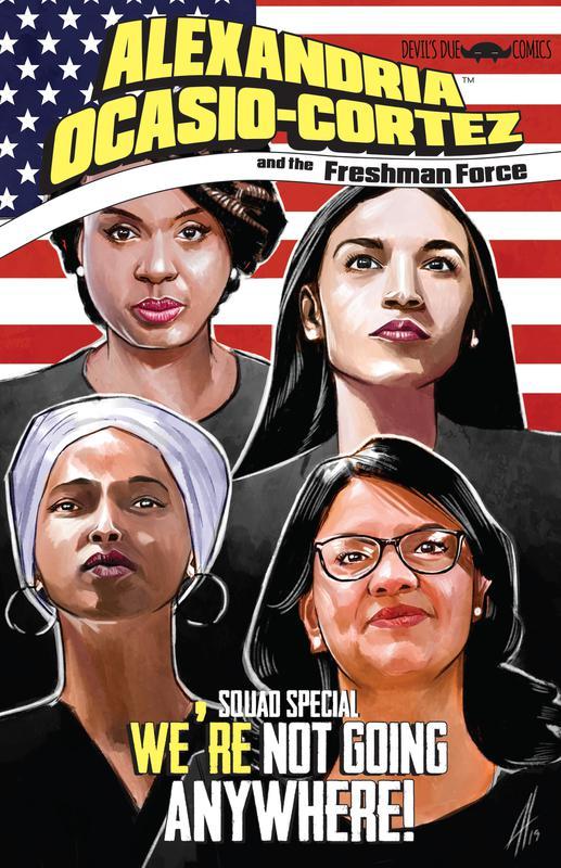 Alexandria Ocasio-Cortez and the Freshman Force - Squad Special 01 (2019)