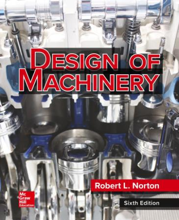 Design of Machinery - An Introduction to the Synthesis and A