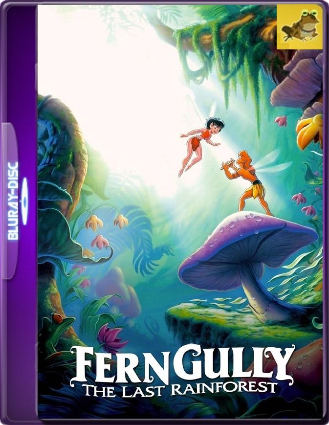 Ferngully: Las Aventuras De Zak Y Crysta (1992) Brrip 1080p (60 FPS) Latino / Inglés