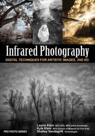 Infrared Photography - Digital Techniques for Brilliant Images (Pro Photo)
