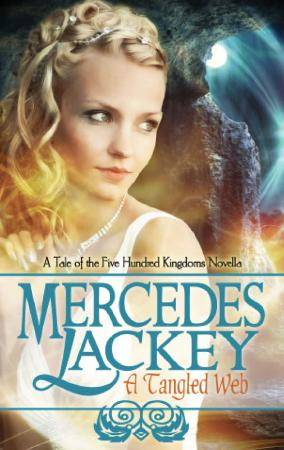 A Tangled Web   Mercedes Lackey