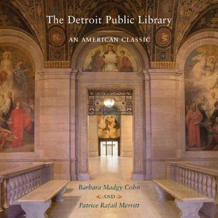 The Detroit Public Library An American Classic