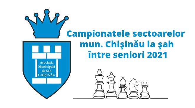 Campionatele sectoarelor mun. Chişinău la şah între seniori 2021