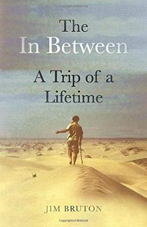 The In Between  A Trip of a Lifetime by Jim Bruton