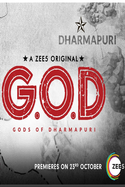 Gods Of Dharmapuri (G.O.D) 2019 Zee5 Originals S01 1080p WEB-DL Esub