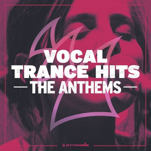 VA - Vocal Trance Hits The Anthems (2019)