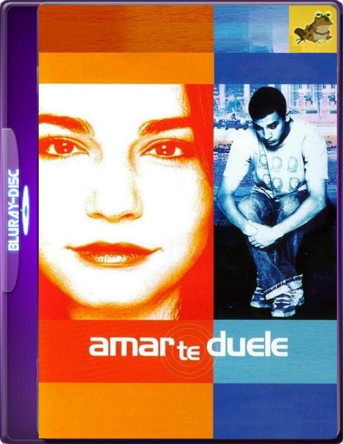 Amar Te Duele (2002) WEB-DL 1080p (60 FPS) Latino