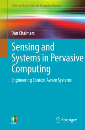 Sensing and Systems in Pervasive Computing Engineering Conte