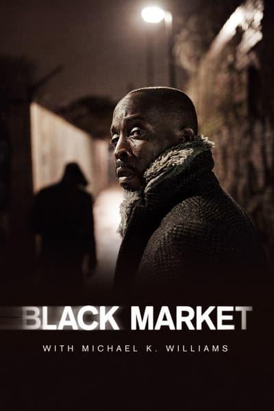 Black Market With Michael K Williams S01E01 1080p HEVC x265-MeGusta