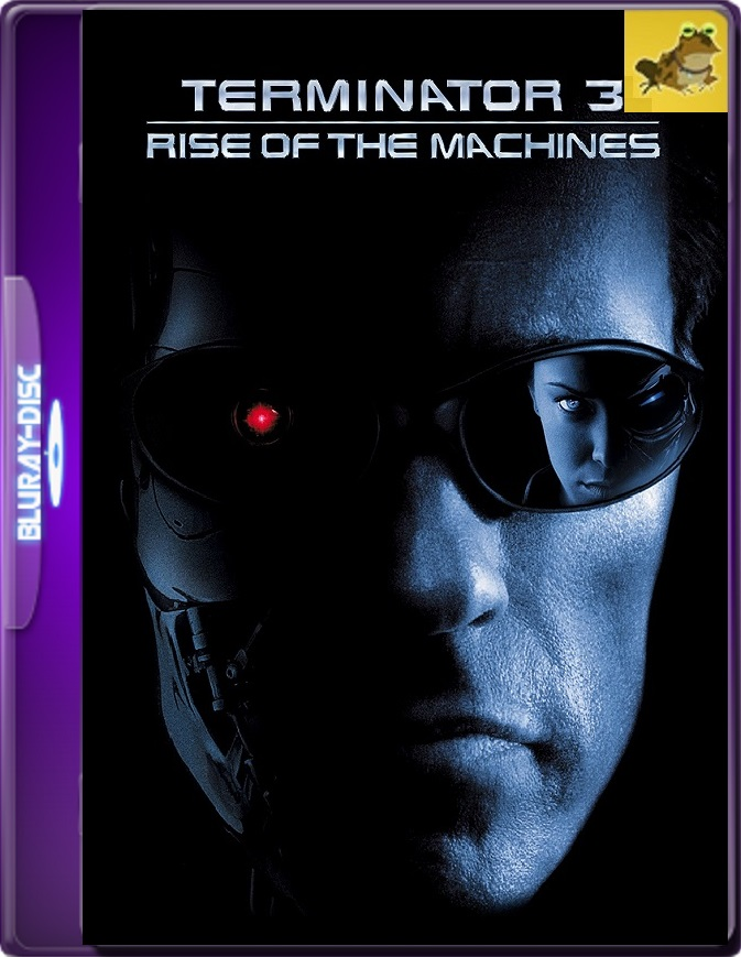 Terminator 3: La Rebelión De Las Máquinas (2003) Brrip 1080p (60 FPS) Latino / Inglés