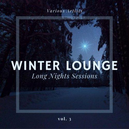 VA - Winter Lounge (Long Nights Sessions) Vol 3 (2020)