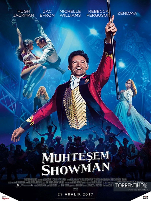 Muhteşem Şovmen - The Greatest Showman (2017) DUAL m1080p Torrent İndir