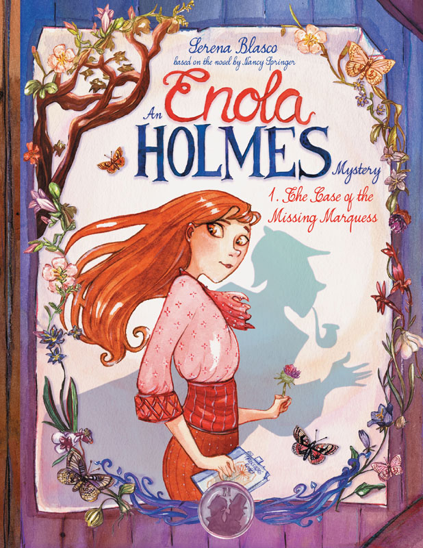 Enola Holmes v01 - The Case of the Missing Marquess (2020)
