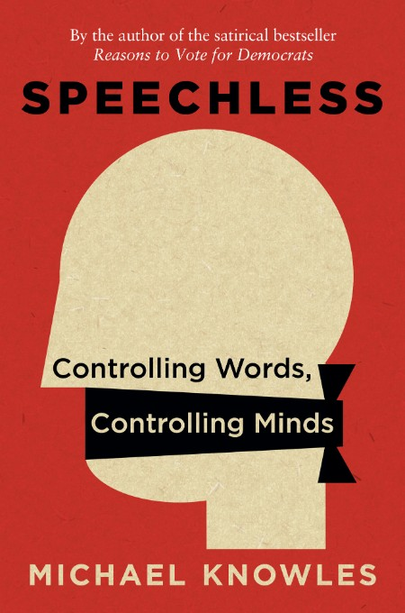 SPEECHLESS - Controlling Words, Controlling Minds