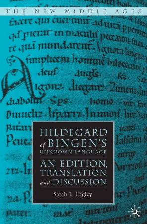 Hildegard of Bingen - Unknown Language  An Edition, Translation, and Discussion (P...