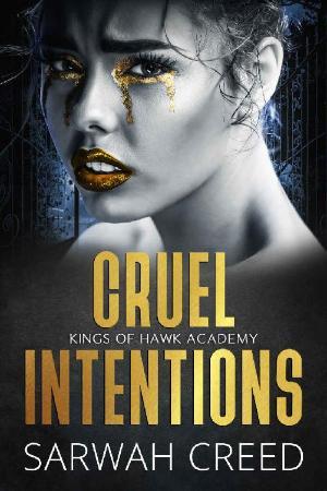 Cruel Intentions  A Dark High S   Sarwah Creed