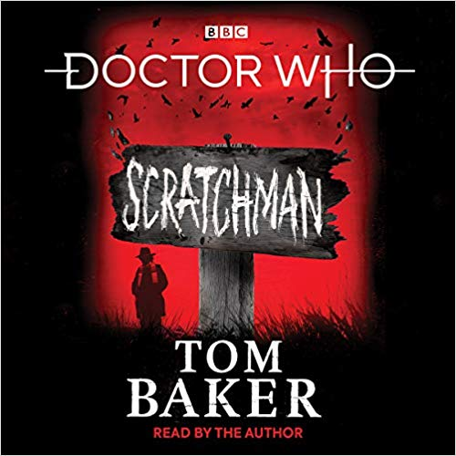 Scratchman - Tom Baker