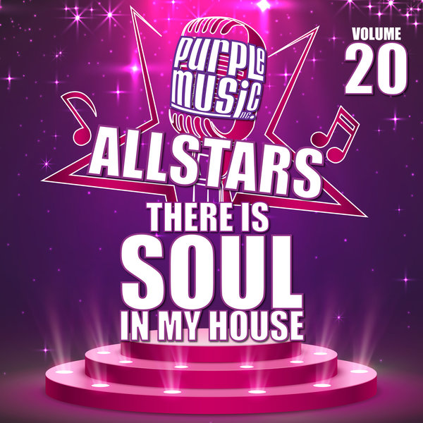 Poster for There is Soul in My House Purple Music All Stars 20