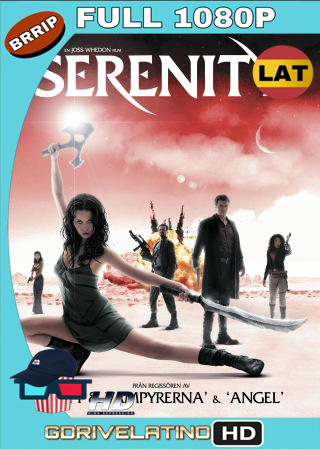 Serenity (2005) BRRip Full 1080p Audio Trial Latino-Castellano-Ingles MKV