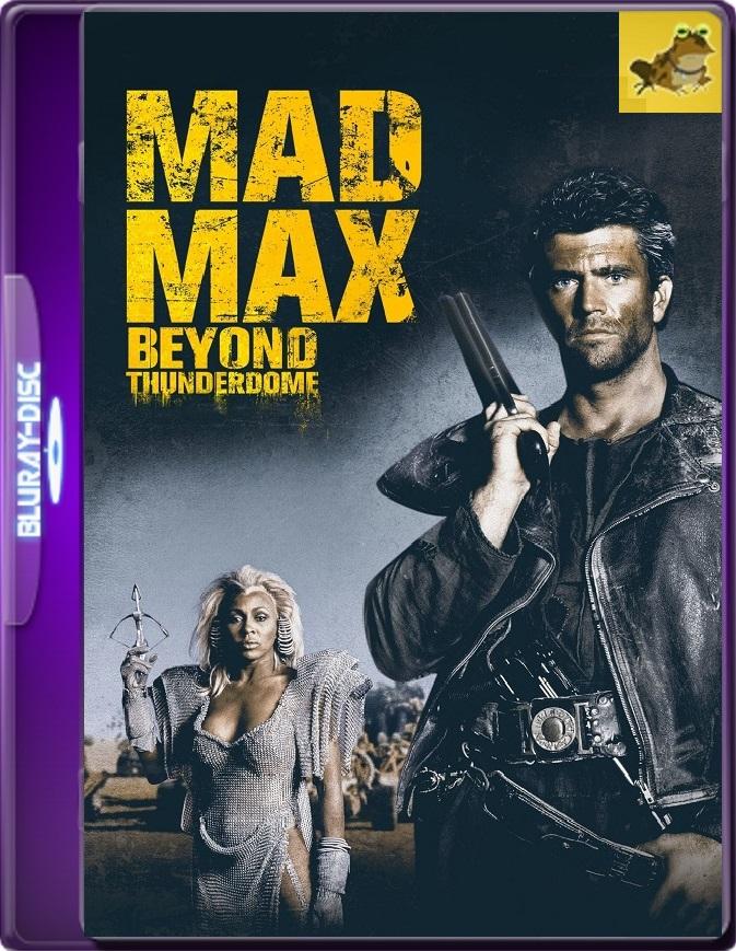 Mad Max 3: Más Allá De La Cúpula Del Trueno (1985) Brrip 1080p (60 FPS) Latino / Inglés
