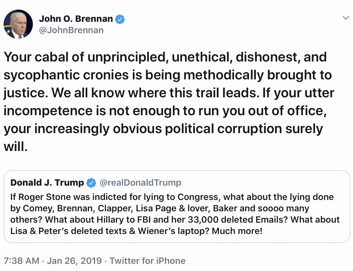 Image result for john brennan tweet Your cabal of unprincipled, unethical, dishonest, and sycophantic cronies