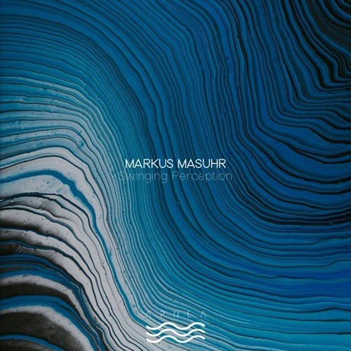 Markus Masuhr - Swinging Perception (2021)