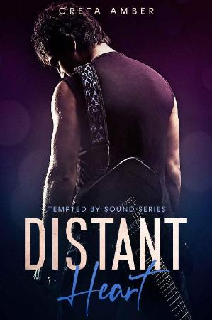 Distant Heart (TEMPTED BY SOUND   Greta Amber